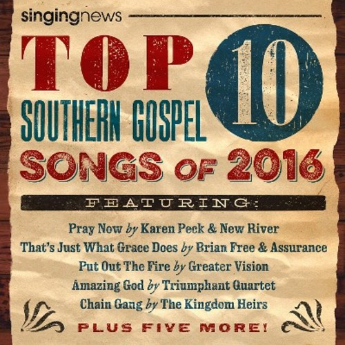 Various - Singing News Top 10 Southern Gospel Songs Of 2016