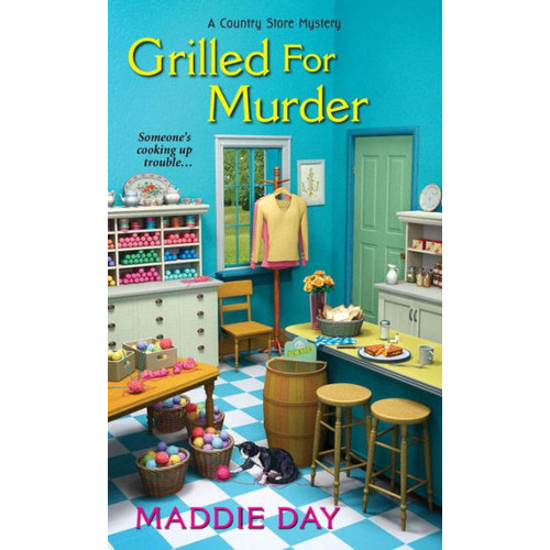 Grilled For Murder (Country Store Mystery Series #2)