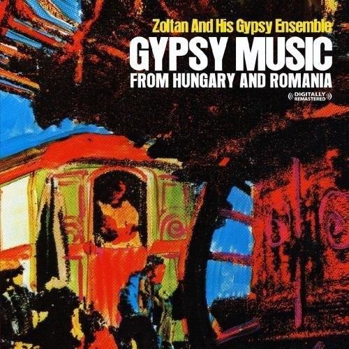 Gypsy Music from Hungary & Romania [CD]