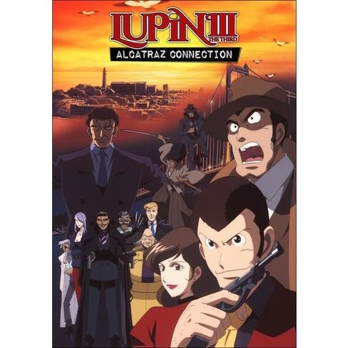 Lupin the 3rd: Alcatraz Connection [DVD]