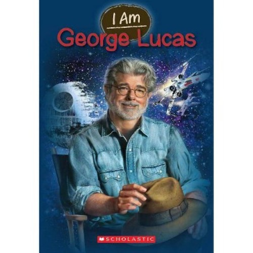 I Am George Lucas (Paperback)