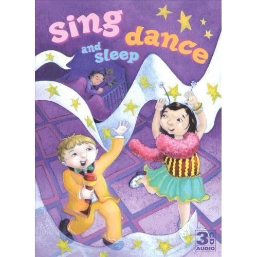 Sing, Dance and Sleep [CD]