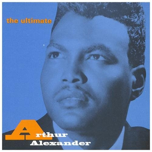 Ultimate Arthur Alexander CD