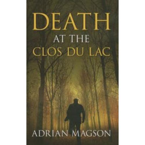 Death At The Clos Du Lac