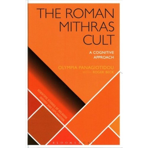 Roman Mithras Cult: A Cognitive Approach (Hardcover)