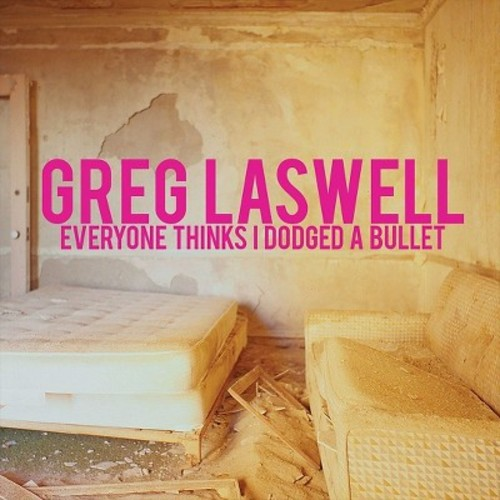 Greg Laswell - Everyone Thinks I Dodged a Bullet (Vinyl)