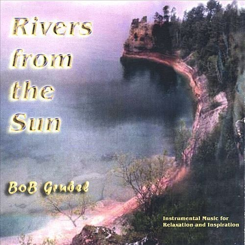 Rivers from the Sun [CD]