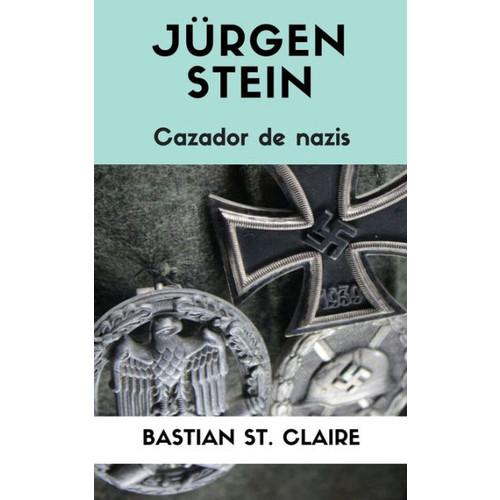 Jrgen Stein, cazador de nazis