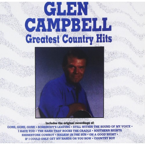 Glen Campbell - Greatest Country Hits