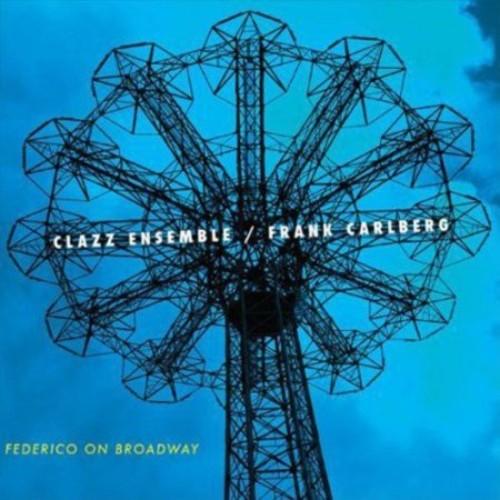 Federico on Broadway [CD]