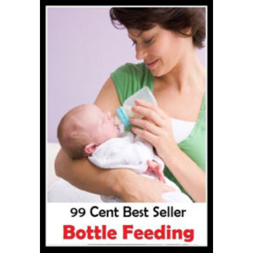 99 Cent Best Seller Bottle Feeding ( pacifiers, lollipops, soothers, suckers, teats, dummy, binky, silicone nipple, rubber nipple, plastic nipple, swallowing )