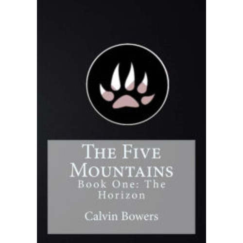 The Five Mountains: Book One: The Horizon
