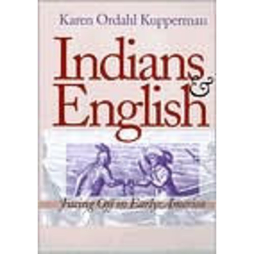 Indians and English: Facing Off in Early America / Edition 1