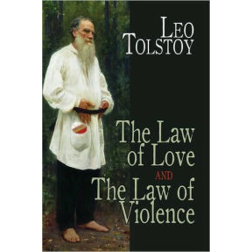The Law of Love and the Law of Violence
