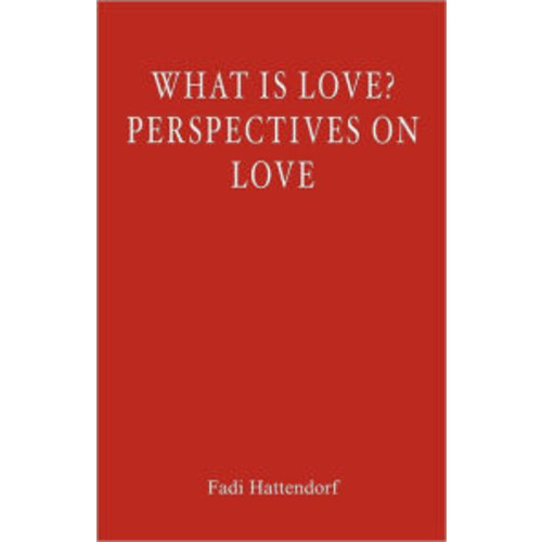 What Is Love? Perspectives on Love