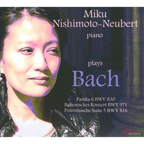 Miku Nishimoto-Neubert Plays Johann Sebastian Bach - CD