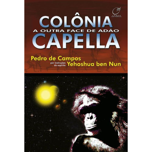 Colnia Capella: A outra face de Ado