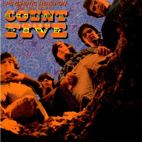 Psychotic Reaction: The Very Best of Count Five [CD]