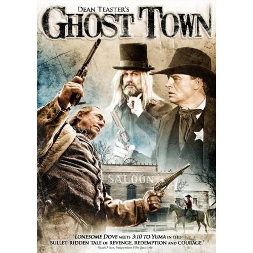 Dean Teaster's Ghost Town 2007