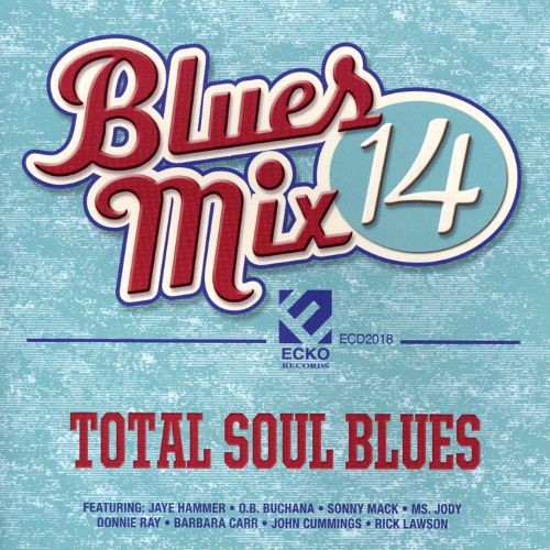 Blues Mix, Vol. 14: Total Soul Blues [CD]