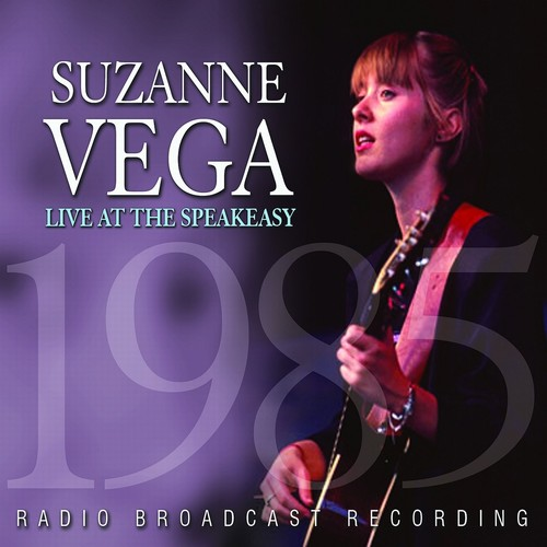 Suzanne Vega - Live at the Speakeasy: Suzanne Vega
