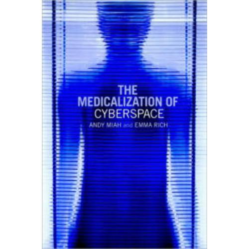 Medicalization of Cyberspace