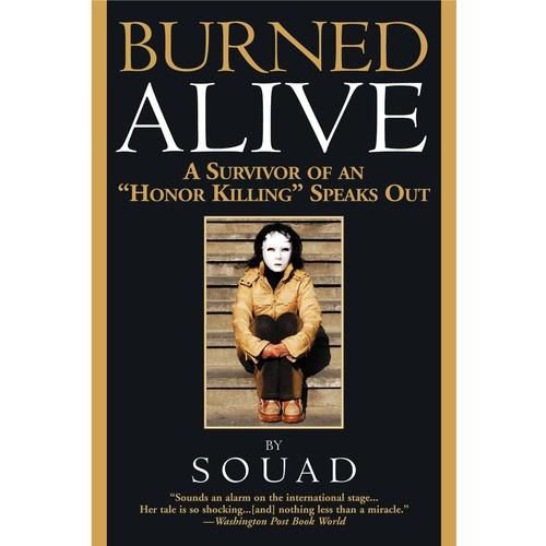 Burned Alive: A Victim of the Law of Men