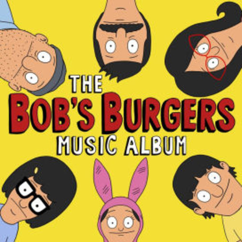 Bob's Burgers Music Album [Original Television Soundtrack] [LP]