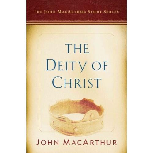 Deity of Christ (Paperback) (John MacArthur)