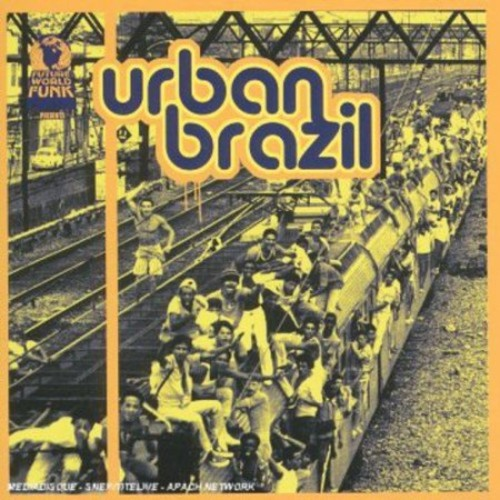 Future World Funk Presents: Urban Brazil [CD]
