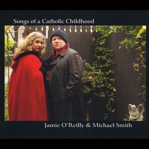 Songs of a Catholic Childhood [CD]