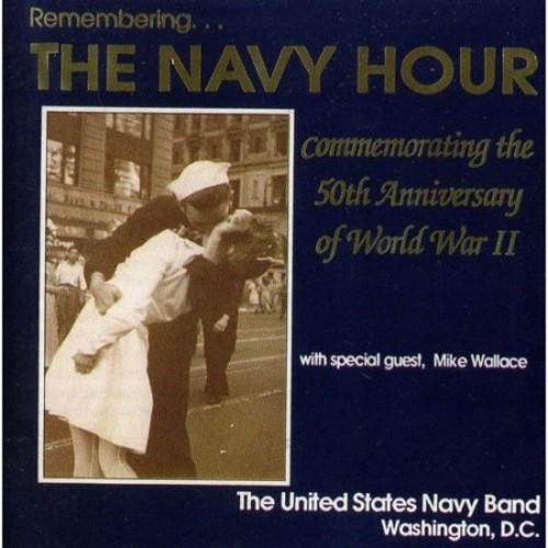 Remembering the Navy Hour [CD]