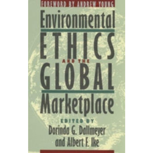 Environmental Ethics and the Global Marketplace