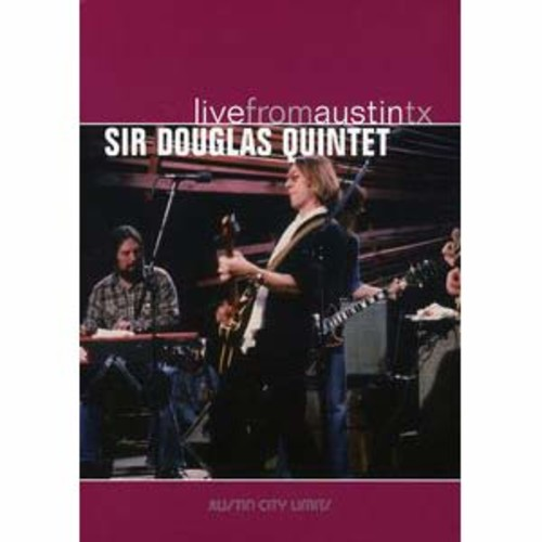 Live From Austin TX: Sir Douglas Quintet DTS