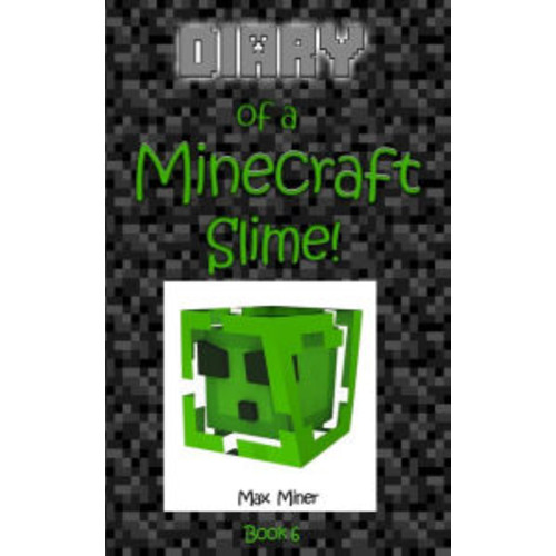 Diary of a Minecraft Slime!