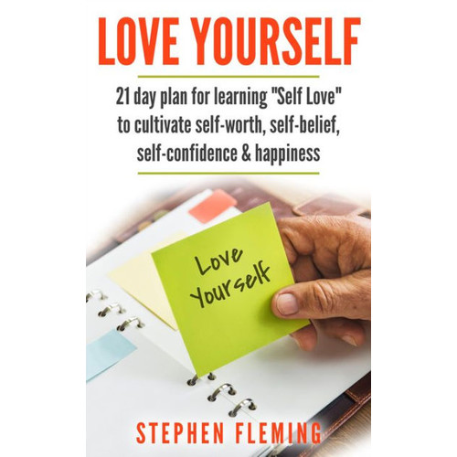 Love Yourself: 21 Day Plan for Learning