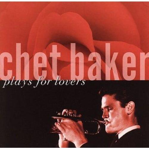 Chet Baker - Plays For Lovers