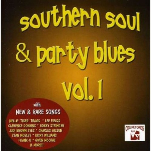 Southern Soul and Party Blues, Vol. 1 [CD]