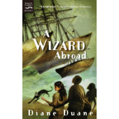 A Wizard Abroad: The Fourth Book in the Young Wizards Series