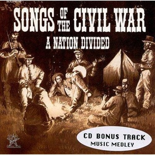 Songs of the Civil War: A Nation Divided [CD]