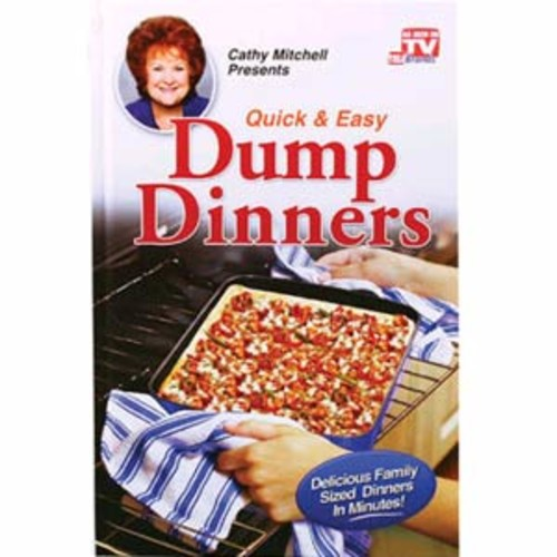 As Seen On TV - Quick and Easy Dump Dinners
