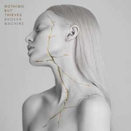 Nothing But Thieves - Broken Machine [Explicit Content] [Audio CD]