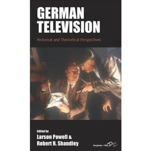 German Television : Historical and Theoretical Perspectives (Paperback)