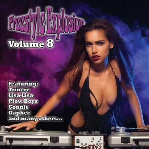 Various - Freestyle Explosion Volume 8