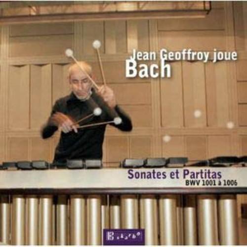 Jean Geoffroy joue Bach By Jean Geoffroy (Audio CD)
