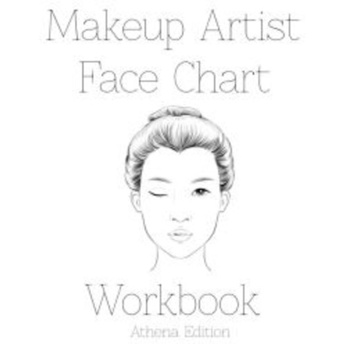 Makeup Artist Face Chart Workbook Athena Edition