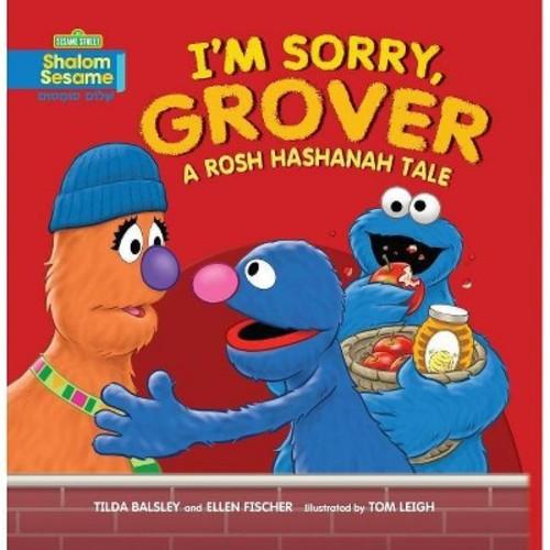I'm Sorry, Grover: A Rosh Hashanah Tale (Shalom Sesame)