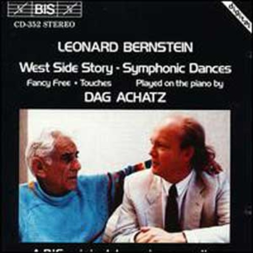 Bernstein: West Side Story Symphonic Dances; Fancy Free; Touches By Dag Achatz (Audio CD)