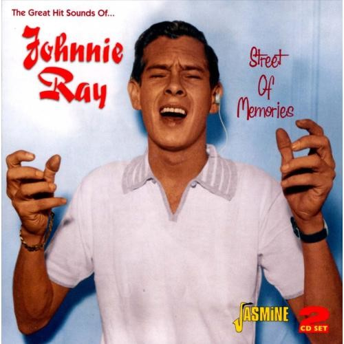 The Great Hit Sounds of Johnnie Ray: Street of Memories [CD]