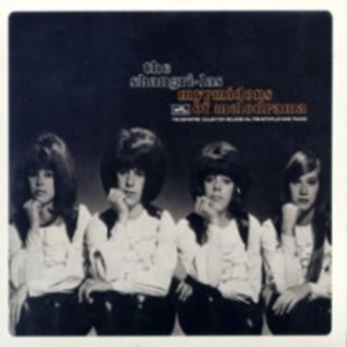 The Shangri-Las - Myrmidons of Melodrama (RPM 506) (CD)